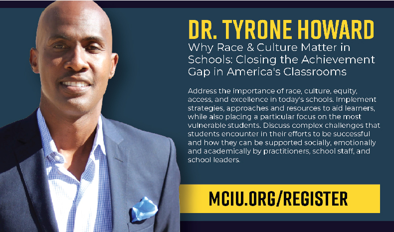 Dr. Tyrone Howard is coming to MCIU