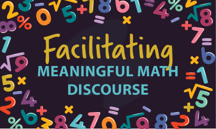 Facilitating Meaningful Mathematics Discourse