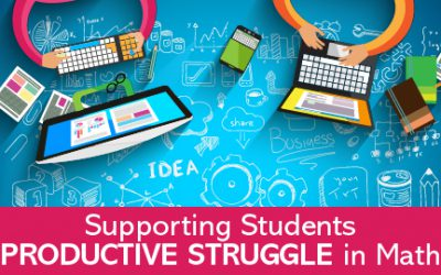 Supporting Students Productive Struggle in Mathematics