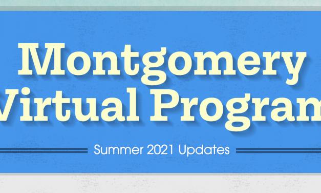 Montgomery Virtual Program: Spring Update