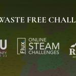 STEM Challenge: Waste Free Challenge
