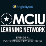 Talking EdTech (Episode #1): Brightbytes Overview