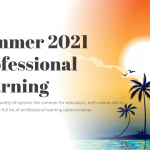 SUMMER 2021 Professional Learning with MCIU