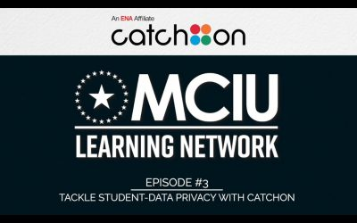 Talking EdTech with MCIU: Episode #3 (CatchOn)